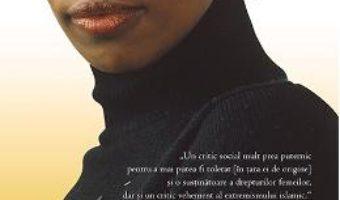 Cartea Necredincioasa – Ayaan Hirsi Ali (download, pret, reducere)