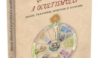 Cartea Istoria filosofica si politica a ocultismului – Felix Fabart (download, pret, reducere)