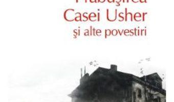 Cartea Prabusirea Casei Usher si alte povestiri – E.A. Poe (download, pret, reducere)