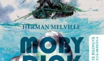 Cartea Moby Dick. Cele mai frumoase povesti bilingve – Herman Melville (download, pret, reducere)