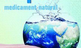 Cartea Apa, medicament natural – Virginia Ciocan (download, pret, reducere)