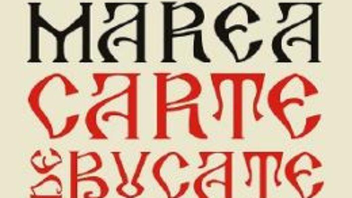 Cartea Marea carte de bucate romanesti – Maria Cristea Soimu (download, pret, reducere)