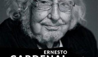Cartea Noua ecologie si alte poeme militante – Ernesto Cardenal (download, pret, reducere)