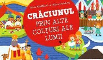 Cartea Craciunul prin alte colturi ale lumii – Pavla Hanackova (download, pret, reducere)