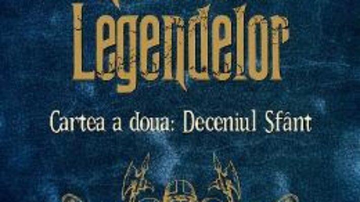 Cartea Razboiul legendelor. Cartea a doua: Deceniul Sfant – Silviu Urdea (download, pret, reducere)