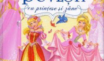 Cartea Povesti cu printese si zane (download, pret, reducere)