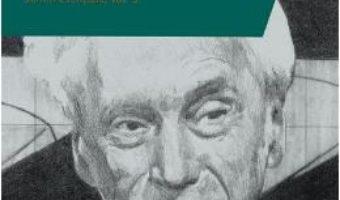 Cartea Viata fara frica. Scrieri esentiale vol.3 – Bertrand Russell (download, pret, reducere)