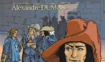Cartea Cei trei muschetari – Alexandre Dumas (download, pret, reducere)