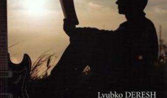 Cartea Ritualul – Lyubko Deresh (download, pret, reducere)