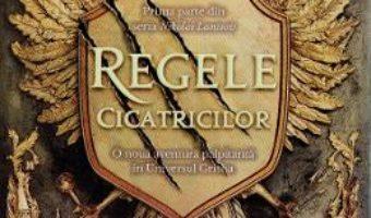 Cartea Regele cicatricilor – Leigh Bardugo (download, pret, reducere)