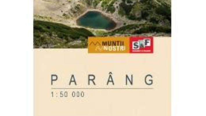 Cartea Muntii Parang. Harta de drumetie – Muntii nostri (download, pret, reducere)