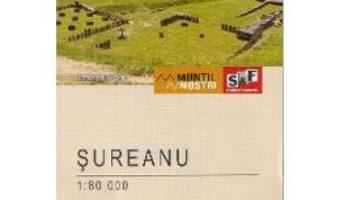 Cartea Muntii Sureanu. Harta de drumetie – Muntii nostri (download, pret, reducere)