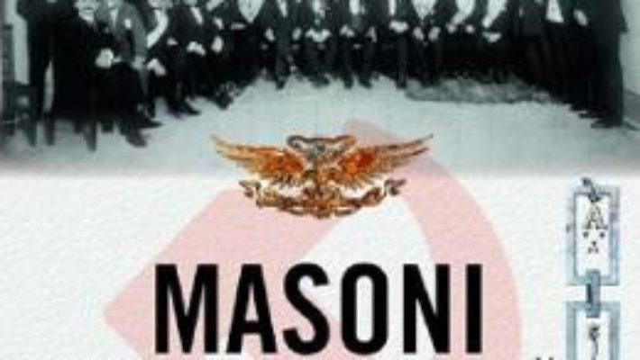 Cartea Masoni sub judecata comunista. Grupul Bellu – Diana Mandache (download, pret, reducere)