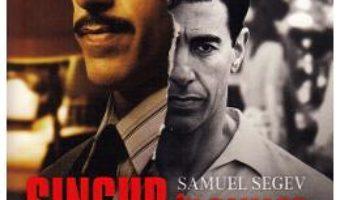 Cartea Singur in Damasc – Samuel Segev (download, pret, reducere)