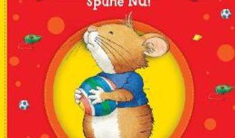 Cartea Ronti Ront spune nu! – Anna Casalis (download, pret, reducere)