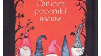 Cartea Carticica poporului ascuns – Alda Sigmundsdottir (download, pret, reducere)
