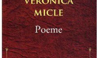 Cartea Poeme – Veronica Micle (download, pret, reducere)