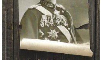 Cartea Carol II, de la dezertare la genocid – Gica Manole (download, pret, reducere)