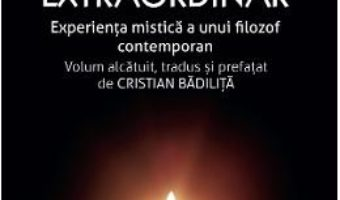 Cartea Faptul extraordinar – Manuel Garcia Morente (download, pret, reducere)
