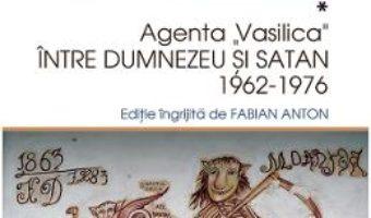 Cartea Manastirea Varatec in arhivele Securitatii – Fabian Anton (download, pret, reducere)
