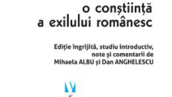 Cartea Mircea Popescu, o constiinta a exilului romanesc (download, pret, reducere)