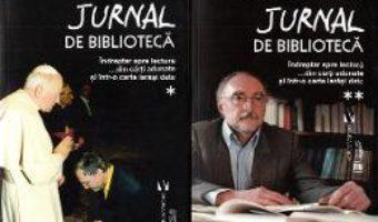 Cartea Jurnal de biblioteca Vol.1+2 – Matei-Romeo Pitulan (download, pret, reducere)