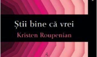 Cartea Stii bine ca vrei. Iubitorul de pisici si alte povestiri – Kristen Roupenian (download, pret, reducere)