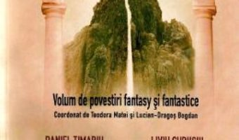 Cartea Sub apa dragonului stramb – Teodora Matei, Lucian Dragos Bogdan (download, pret, reducere)