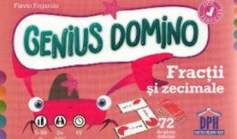 Cartea Genius Domino. Fractii si zecimale – Flavio Fogarolo (download, pret, reducere)
