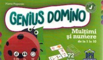 Cartea Genius Domino. Multimi si numere de la 1 la 10 – Flavio Fogarolo (download, pret, reducere)