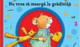 Cartea Ronti Ront nu vrea sa mearga la gradinita – Anna Casalis (download, pret, reducere)