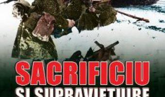 Cartea Sacrificiu si supravietuire – Marin Voicu (download, pret, reducere)