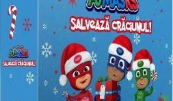 Cartea Pj Masks salveaza Craciunul! 3 puzzle-uri (download, pret, reducere)