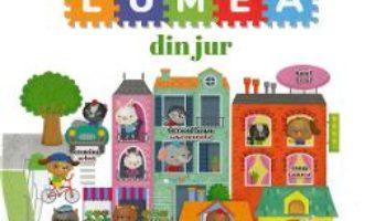 Cartea Descopar lumea din jur. Primele mele enciclopedii bilingve (download, pret, reducere)