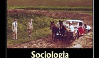 Cartea Sociologia proastei guvernari in Romania interbelica – Bogdan Bucur (download, pret, reducere)