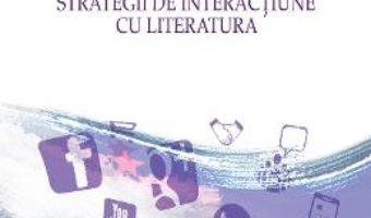 Cartea Editorialul. Strategii de interactiune cu literatura – Dragos Bako (download, pret, reducere)