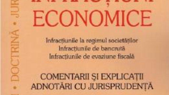 Cartea Infractiuni economice – Sebastian Bodu, Ciprian Bodu (download, pret, reducere)