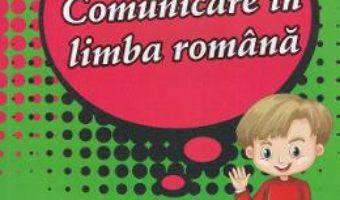 Cartea Comunicare in limba romana – Clasa 2 – Pregatire pentru concursuri – Georgiana Gogoescu (download, pret, reducere)