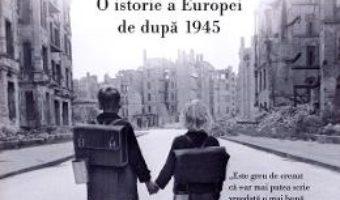 Cartea Epoca postbelica – Tony Judt (download, pret, reducere)