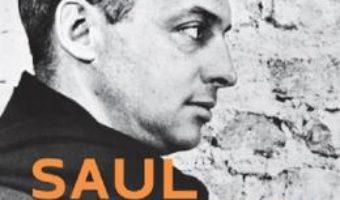 Cartea Prea multe lucruri la care sa te gandesti – Saul Bellow (download, pret, reducere)