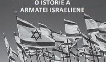 Cartea Tzahal. O istorie a armatei israeliene – Ovidiu Raetchi (download, pret, reducere)