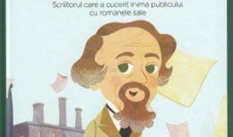 Cartea Micii mei eroi. Charles Dickens – Eduardo Acin Dal Maschio (download, pret, reducere)