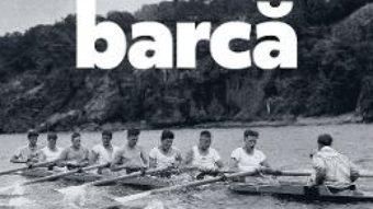 Cartea Baietii din barca – Daniel James Brown (download, pret, reducere)