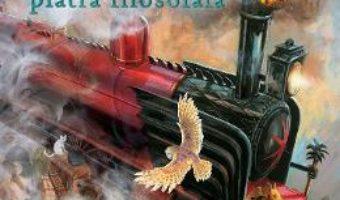 Cartea Harry Potter si piatra filosofala – J.K. Rowling, Jim Kay (download, pret, reducere)