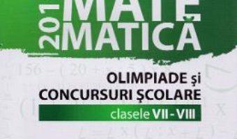 Cartea Matematica – Clasele 7-8 – Olimpiade si concursuri scolare – Gheorghe Cainiceanu (download, pret, reducere)