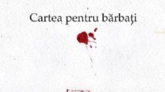Cartea Cartea pentru barbati – Savatie Bastovoi (download, pret, reducere)