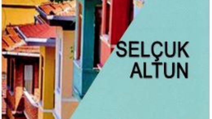 Cartea Cu multi, multi ani in urma – Selcuk Altun (download, pret, reducere)