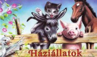 Cartea Haziallatok. Animale domestice pliant – Preszter Norbert (download, pret, reducere)