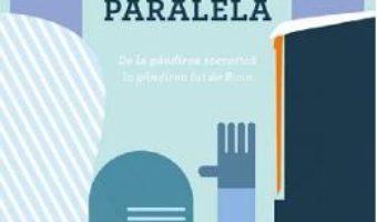 Cartea Gandirea paralela – Edward de Bono (download, pret, reducere)