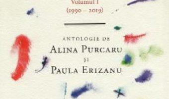 Cartea Un secol de poezie romana scrisa de femei – Alina Purcaru, Paula Erizanu (download, pret, reducere)
